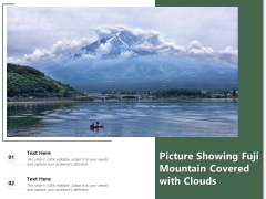 Picture Showing Fuji Mountain Covered With Clouds Ppt PowerPoint Presentation Portfolio