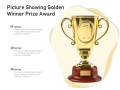 Picture Showing Golden Winner Prize Award Ppt PowerPoint Presentation Layouts Graphics Download PDF