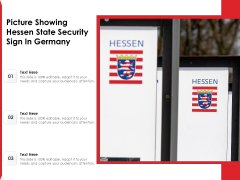 Picture Showing Hessen State Security Sign In Germany Ppt PowerPoint Presentation Pictures Example PDF