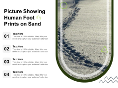 Picture Showing Human Foot Prints On Sand Ppt PowerPoint Presentation Slides Microsoft PDF