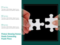 Picture Showing Human Hands Connecting Puzzle Piece Ppt PowerPoint Presentation Summary Ideas PDF