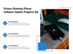Picture Showing Iphone Software Update Progress Bar Ppt PowerPoint Presentation Slides Good PDF