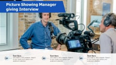 Picture Showing Manager Giving Interview Ppt Icon Templates PDF
