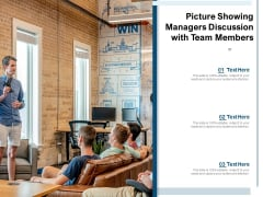 Picture Showing Managers Discussion With Team Members Ppt PowerPoint Presentation Gallery Graphics PDF