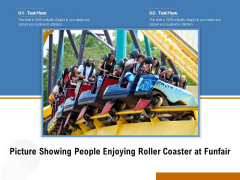 Picture Showing People Enjoying Roller Coaster At Funfair Ppt PowerPoint Presentation File Model PDF