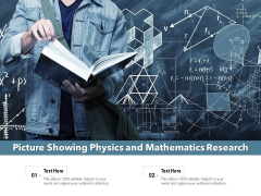 Picture Showing Physics And Mathematics Research Ppt PowerPoint Presentation Pictures Background Image PDF