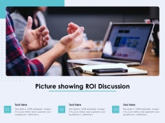 Picture Showing ROI Discussion Ppt PowerPoint Presentation File Clipart PDF