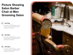 Picture Showing Salon Barber Chair At Men Grooming Salon Ppt PowerPoint Presentation File Outline PDF
