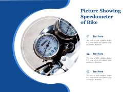 Picture Showing Speedometer Of Bike Ppt PowerPoint Presentation File Shapes PDF