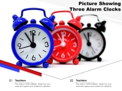 Picture Showing Three Alarm Clocks Ppt PowerPoint Presentation File Display PDF