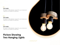 Picture Showing Two Hanging Lights Ppt PowerPoint Presentation Gallery Clipart PDF