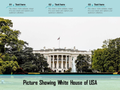 Picture Showing White House Of USA Ppt PowerPoint Presentation Gallery Slides PDF