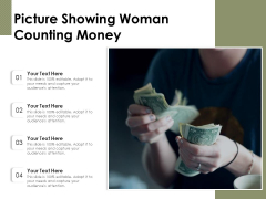 Picture Showing Woman Counting Money Ppt PowerPoint Presentation Ideas Background Images PDF