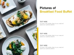 Pictures Of Breakfast Food Buffet Ppt PowerPoint Presentation File Templates