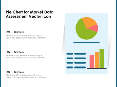 Pie Chart For Market Data Assessment Vector Icon Ppt PowerPoint Presentation Styles Templates PDF