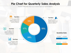 Pie Chart For Quarterly Sales Analysis Ppt PowerPoint Presentation File Outfit PDF