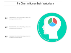 Pie Chart In Human Brain Vector Icon Ppt PowerPoint Presentation Gallery Sample PDF