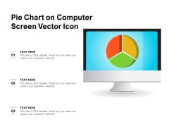 Pie Chart On Computer Screen Vector Icon Ppt PowerPoint Presentation Ideas Examples PDF