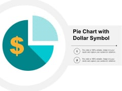 Pie Chart With Dollar Symbol Ppt PowerPoint Presentation Infographic Template Graphics Design