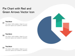 Pie Chart With Red And Green Arrows Vector Icon Ppt PowerPoint Presentation Gallery Format Ideas PDF