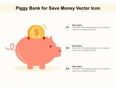 Piggy Bank For Save Money Vector Icon Ppt PowerPoint Presentation File Pictures PDF