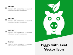 Piggy With Leaf Vector Icon Ppt PowerPoint Presentation Gallery Examples PDF
