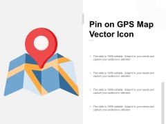 Pin On GPS Map Vector Icon Ppt PowerPoint Presentation Visual Aids Show