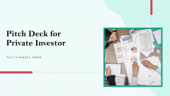 Pitch Deck For Private Investor Ppt PowerPoint Presentation Complete Deck With Slides