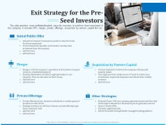 Pitch Deck For Seed Financing Exit Strategy For The Pre Seed Investors Mockup PDF