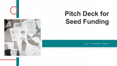 Pitch Deck For Seed Funding Ppt PowerPoint Presentation Complete Deck With Slides