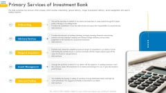 Pitch Deck For Venture Selling Trade Primary Services Of Investment Bank Graphics PDF