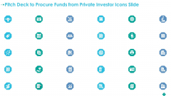 Pitch Deck To Procure Funds From Private Investor Icons Slide Formats PDF