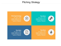 Pitching Strategy Ppt PowerPoint Presentation Layouts Graphics Tutorials