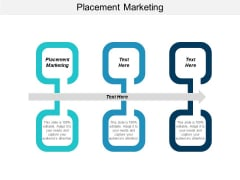 Placement Marketing Ppt PowerPoint Presentation Professional Ideas Cpb