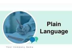 Plain Language Coordinate Marketing Communicate Ppt PowerPoint Presentation Complete Deck