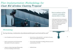 Plan Implementation Methodology For Clean Bid Window Cleaning Proposal Ppt File Guidelines PDF