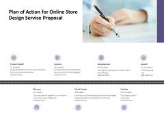 Plan Of Action For Online Store Design Service Proposal Ppt PowerPoint Presentation Slides Tips