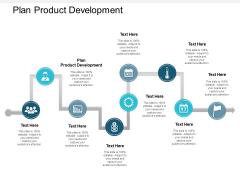 Plan Product Development Ppt PowerPoint Presentation Inspiration Icon Cpb