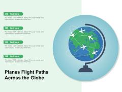 Planes Flight Paths Across The Globe Ppt PowerPoint Presentation File Inspiration PDF