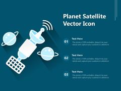 Planet Satellite Vector Icon Ppt PowerPoint Presentation File Ideas PDF