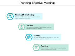 Planning Effective Meetings Ppt PowerPoint Presentation Layouts Slide Cpb