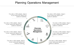 Planning Operations Management Ppt PowerPoint Presentation Infographic Template Gallery Cpb