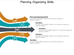 Planning Organizing Skills Ppt PowerPoint Presentation Infographics Guidelines Cpb