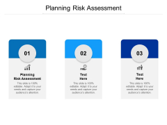 Planning Risk Assessment Ppt PowerPoint Presentation Layouts Maker Cpb
