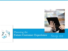 Planning The Future Customer Experience Formats PDF