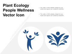 Plant Ecology People Wellness Vector Icon Ppt Powerpoint Presentation Styles Smartart