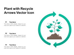 Plant With Recycle Arrows Vector Icon Ppt PowerPoint Presentation Outline Diagrams PDF