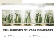 Plants Experiments For Farming And Agriculture Ppt PowerPoint Presentation Icon Examples PDF