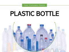Plastic Bottle Arrow Infographic Ppt PowerPoint Presentation Complete Deck
