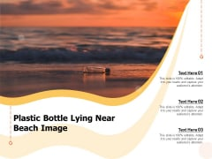 Plastic Bottle Lying Near Beach Image Ppt PowerPoint Presentation Ideas Sample PDF